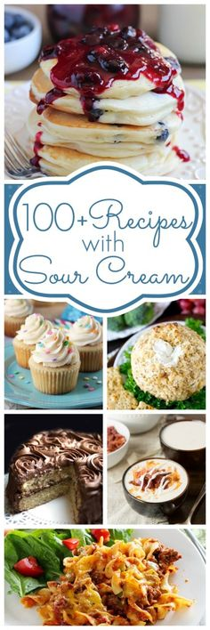 100+ Recipes with Sour Cream~ Do you have sour cream you need to use soon? Check out this round up of great ideas to use it up quickly!