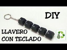 90. DIY LLAVERO (RECICLAJE DE TECLADO) - YouTube
