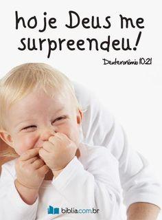 """Você também recebeu uma benção surpreendente hoje? Compartilhe com a gente! """"Seja Ele o motivo do seu louvor, pois Ele é o seu Deus, que por vocês fez aquelas grandes e temíveis maravilhas que vocês viram com os próprios olhos."""" Deuteronômio 10:21"""