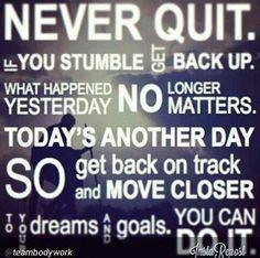 Never quit #motivation