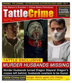Hannibal: Tattle Crime - Murder Husbands Missing