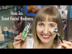 How to Get Rid of Redness on Face - Skin Care Routine for Sensitive Sk
