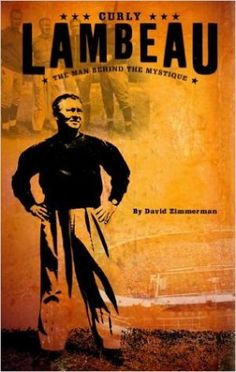 Book - Lambeau: The Man Behind The Mystique by David Zimmerman Curly Lambeau, Inner Circle, Zimmerman, Used Books, Green Bay, Victorious, The Man, Movie Posters, Statistics