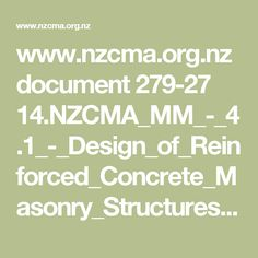 www.nzcma.org.nz document 279-27 14.NZCMA_MM_-_4.1_-_Design_of_Reinforced_Concrete_Masonry_Structures.pdf