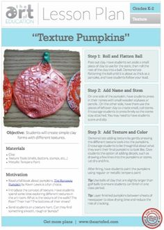 Get ready for fall! This lesson was one of my kindergartners' favorites last year. They loved manipulating the clay and using the texture tools to add all sorts of fun textures to their pumpkins.