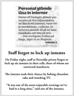 What Happened When the Warden Forgot to Lock the Cell Doors in a Swedish Prison - Neatorama