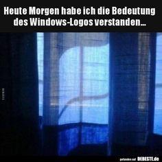Heute Morgen habe ich die Bedeutung des Windows-Logos.. | Lustige Bilder, Sprüche, Witze, echt lustig