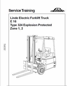 This Linde Type 324 Forklift Model: Workshop Service Manual contains detailed repair instructions and maintenance specifications to facilitate your repair and troubleshooting. E30, Repair Manuals, Model, Workshop, Language, Dinners, Atelier