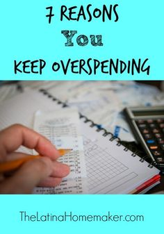 This is the season to create a list of 7 reasons you keep overspending so that you can get your financial house in order.