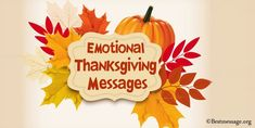 Emotional Thanksgiving Messages for Friends and Everyone