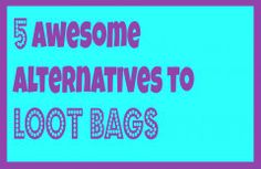 5 awesome alternatives to loot bags