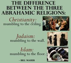 The difference between the three Abrahamic religions - similar in gruesome loss of self-respect if you're intelligent.
