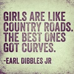 Country Roads and Curvy Girls