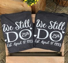 Excited to share this item from my #etsy shop: We still do, bundle shirts, Monogram tshirt, wedding tshirt, vow renewal, renew vows, anniversary, wedding, tshirt, wedding, celebrating vow