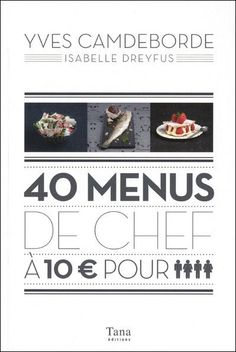 40_menus_de_ches_yves_camdeborde.jpg (399×596)