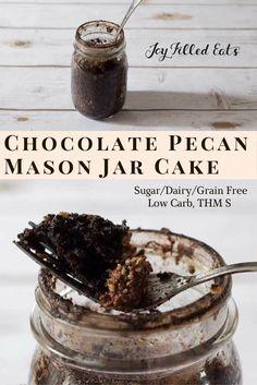 Jar cakes are the best. Dump some ingredients in a jar, shake, microwave. Eat. This Chocolate Pecan Mason Jar Cake is low carb, sugar/grain free, THM S. via /joyfilledeats/