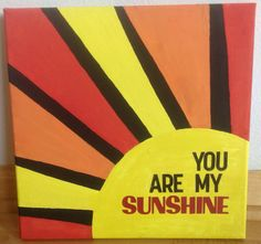 You Are My Sunshine Painting by theLittleFoxCrafts on Etsy, $40.00