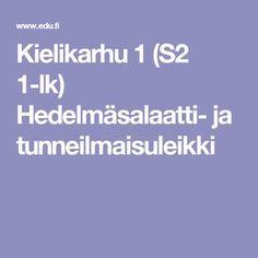 Kielikarhu 1 (S2 1-lk) Hedelmäsalaatti- ja tunneilmaisuleikki Drama Class, Tent, Education, School, Ideas, Store, Tents, Onderwijs, Learning