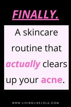Are you wondering how to get clear skin? We all hate acne. This post is the 7 step skincare routine with natural products to clear your skin. Best skincare products, top of the line skincare.