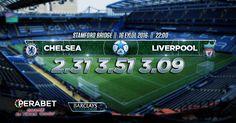 Chelsea – Liverpool  Bugün: 22.00 http://perabet40.com