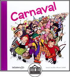 Carnaval (Tradiciones) de Anna Canyelles ✿ Libros infantiles y juveniles - (De 3 a 6 años) ✿