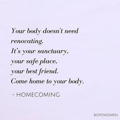 It's time to come home to your body Xo ⠀ ⠀⠀ ⠀ ⠀⠀ . Positive Body Image, Body Shaming, Alphabet Soup, You Are Enough, Self Acceptance, Relapse, Perfectly Imperfect, Self Care, Feminism