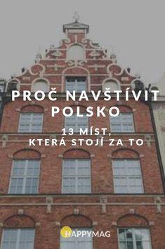 Proč navštívit Polsko: 13 míst, která stojí za to Travelling Tips, Traveling, Travel And Tourism, Poland, Mists, Adventure, Places, Pictures, Viajes