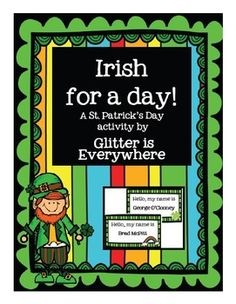 Irish for a Day! A St. Patrick's Day Activity free