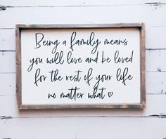 Country house decor - Being A Family Means You Will Love And Be Loved Family Room Wood Sign – Country house decor