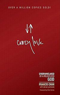 Crazy Love | Chan, Francis | LifeWay Christian Non-Fiction