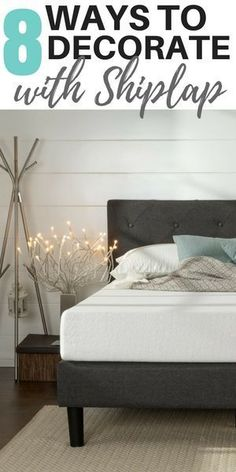 8 ways to decorate with shiplap for a modern farmhouse look.  #shiplap #farmhouse #farmhousedecor #farmhousestyle #homedecor #rustic #shiplapwall