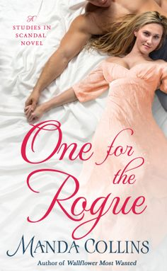 One for the Rogue (Studies in Scandal) by [Collins, Manda] Historical Romance Books, Romance Novels, Books To Read, My Books, Medieval Princess, My Past Life, Mystery Novels, Fiction Books, Rogues