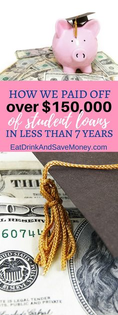 How we paid off over $150,000 worth of student loan debt in 7 years. Pay off debt fast. How to pay off debt. How to be debt free.  How We Paid Off Over $150,000 of Educational Loans in 7 Years https://eatdrinkandsavemoney.com/2017/09/18/how-we-paid-off-over-150000-of-educational-loans-in-7-years/