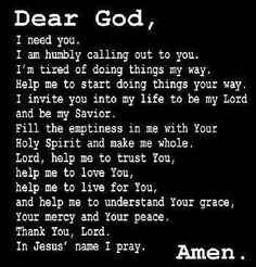 Dear God, I need You