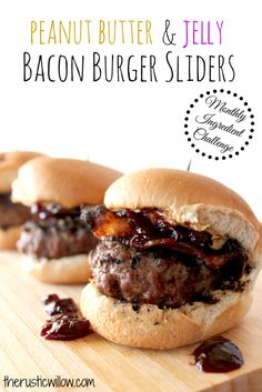 PB&J Bacon Sliders (insanely delicious). Part of the monthly ingredient challenge using peanut butter! | therusticwillow.com