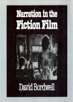 Bordwell, David. Narration in the Fiction Film. London: Routledge, 1997. Print.