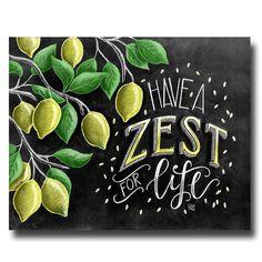 Lemon Print, Lemon Art, Chalk Art, Chalkboard Art, Lemon Tree, Zest, Calligraphy, Kitchen Decor, Kitchen Sign, Have A Zest For Life
