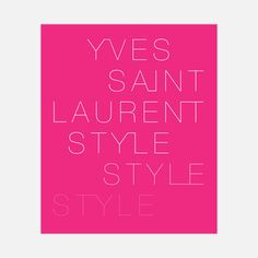 Yves Saint Laurent: Style now featured on Fab.