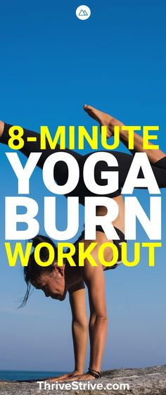 Yoga sessions don't have to be 30 minutes long to feel productive. This 8-minute yoga burn workout will work your body quickly to help you gain flexibility and lose weight.