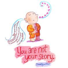 An inspiring illustration from Molly Hahn of Buddha Doodles. Tiny Buddha, Little Buddha, Buddah Doodles, Forgive And Forget, Illustrations, Spiritual Awakening, Peace Of Mind, Your Story, Spirituality