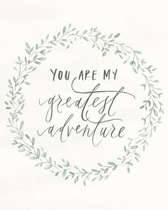 "8x 10 | ""you are my greatest adventure"" print"