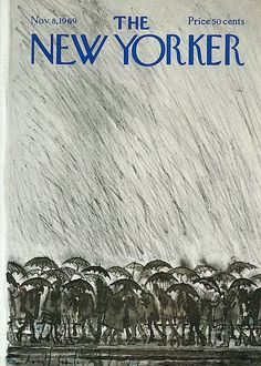 """illustration : """"Rain and Umbrellas"""", The New Yorker, novembre pluie, parapluie, gris pâle The New Yorker, New Yorker Covers, Old Magazines, Vintage Magazines, Clouds And Rain, Ronald Searle, November 8, Under My Umbrella, Humor Grafico"""