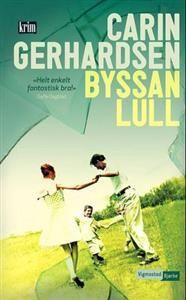 http://www.adlibris.com/no/product.aspx?isbn=8241906838 | Tittel: Byssan lull - Forfatter: Carin Gerhardsen - ISBN: 8241906838 - Vår pris: 104,-