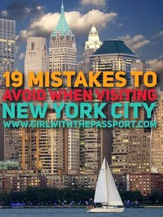 19 mistakes that you don't want to make when you are visiting New York City for the first time.