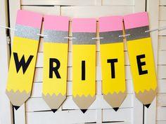 Write Banner-Teacher Gift-Classroom Decoration-Reading Corner-Teacher Appreciation-Language Arts-English Class-Back To School-