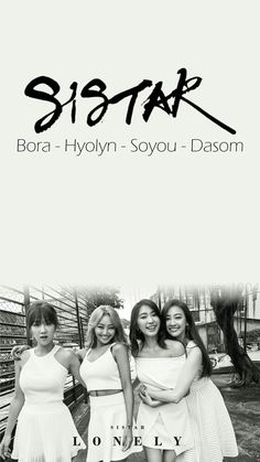 SISTAR Wallpaper || pls take out with full credits #soyou #hyolyn #bora #dasom #sistar #씨스타 Sistar Kpop, One More Day, Starship Entertainment, Kpop Groups, Idol, Movie Posters, Bias Wrecker, Jin, Beautiful