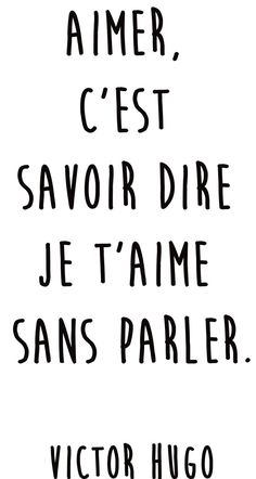 "Quotes and inspiration QUOTATION – Image : As the quote says – Description Citation amour du jour : ""Aimer, c'est savoir dire je t'aime sans parler"" Victor Hugo Sharing is love, sharing is everything Self Love Quotes, Words Quotes, Best Quotes, Sayings, Sassy Quotes, Change Quotes, Quotes Quotes, Relationship Quotes, Life Quotes"