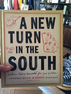 A New Turn in the South: Southern Flavors Reinvented for Your Kitchen by Hugh Acheson