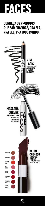Tá na cara que mudou! Conheça os novos produtos de Faces que são pra você, pra ela, pra todo mundo. Experimente a Máscara Curvex, o Batom cremoso e o Minilápis extrapreto para olhos.