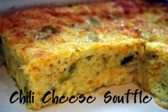 Chili Cheese Souffle Egg dish  @yourhomebasedmom.com  Would be nice for breakfast with Hank's Chilli Jam or Tomato Chutney